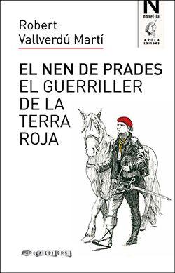 NEN DE PRADES, EL -AROLA
