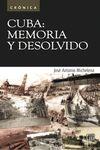 CUBA: MEMORIA Y DESOLVIDO