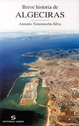 BREVE HISTORIA DE ALGECIRAS