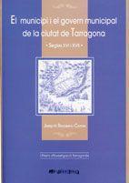 MUNICIPI I EL GOVERN MUNICIPAL DE LA CIUTAT DE TARRAGONA, EL -AROLA