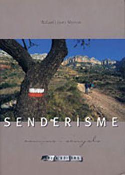 SENDERISME - CAMINS I SENYALS -AROLA