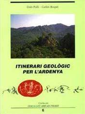 L'ARDENYA, ITINERARI GEOLOGIC PER