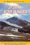 SIERRA NORTE DE MADRID, LAS MEJORES EXCURSIONES