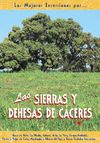SIERRAS Y DEHESAS DE CACERES, LAS MEJORES EXCURSIONES POR