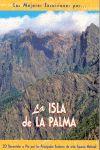 ISLA DE LA PALMA -LAS MEJORES EXCURSIONES POR