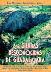 SIERRAS DESCONOCIDAS DE GUADALAJARA, LAS -LAS MEJORES EXCURSIONES