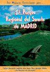 PARQUE REGIONAL DEL SURESTE DE MADRID,EL