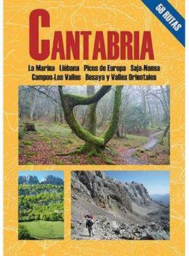 CANTABRIA. 58 RUTAS -EL SENDERISTA