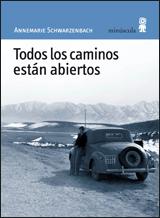 TODOS LOS CAMINOS ESTAN ABIERTOS