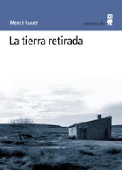 TIERRA RETIRADA, LA