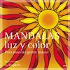MANDALAS, LUZ Y COLOR