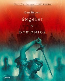 ANGELES Y DEMONIOS [EDICION ESPECIAL ILUSTRADA]