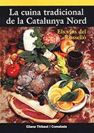 CUINA TRADICIONAL DE LA CATALUNYA NORD, LA