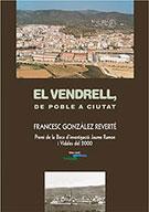 VENDRELL, DE POBLE A CIUTAT, EL