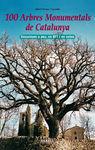 100 ARBRES MONUMENTALS DE CATALUNYA