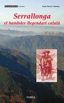 SERRALLONGA, EL BANDOLER LLEGENDARI CATALA