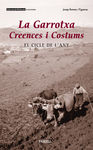 GARROTXA, LA. CREEENCES I COSTUMS
