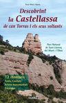 DESCOBRINT LA CASTELLASSA DE CAN TORRAS I ELS SEUS VOLTANTS