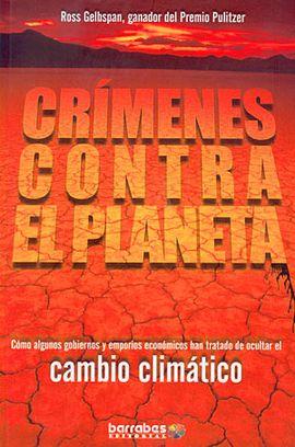 CRIMENES CONTRA EL PLANETA