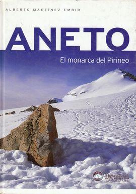 ANETO. EL MONARCA DEL PIRINEO
