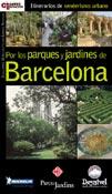 PARQUES Y JARDINES DE BARCELONA, POR LOS -DESNIVEL
