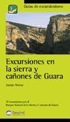 EXCURSIONES EN LA SIERRA Y CAÑONES DE GUARA
