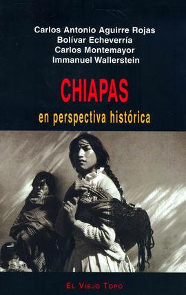CHIAPAS -EL VIEJO TOPO