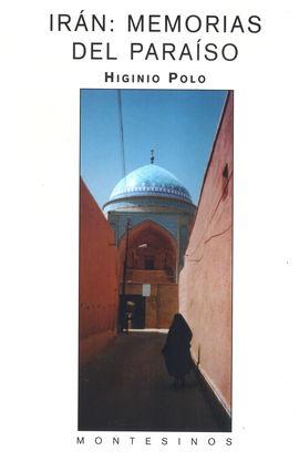 IRAN: MEMORIAS DEL PARAISO