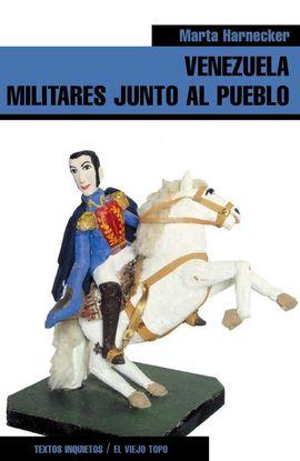 VENEZUELA, MILITARES JUNTO AL PUEBLO