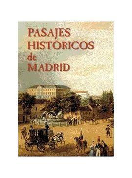 PASAJES HISTORICOS DE MADRID