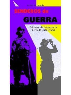 SENDEROS DE GUERRA