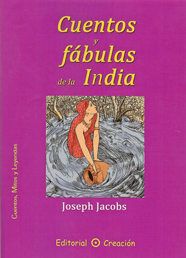 CUENTOS Y FABULAS DE LA INDIA