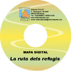 RUTA DELS REFUGIS, LA 1:25.000 [CD-ROM] CARTOGRAFIA DIGITAL GPS -PIOLET