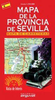 SEVILLA, MAPA DE LA PROVINCIA DE 1:250.000 -ARGUVAL
