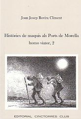 HISTORIES DE MAQUIS ALS PORTS DE MORELLA