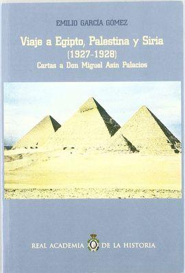 VIAJE A EGIPTO, PALESTINA Y SIRIA (1927-1928)