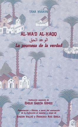 AL-WA'D AL-HAQQ (LA PROMESA DE LA VERDAD)