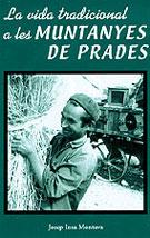 VIDA TRADICIONAL A LES MUNTANYES DE PRADES, LA