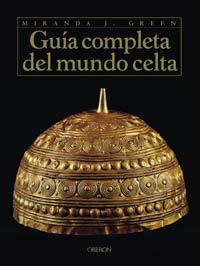 GUIA COMPLETA DEL MUNDO CELTA