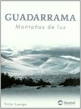 GUADARRAMA. MONTAÑAS DE LUZ