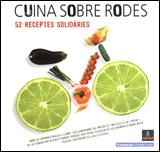 CUINA SOBRE RODES, 52 RECEPTES SOLIDARIES [ESPIRAL]