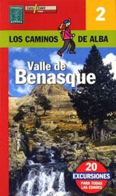 2.VALLE DE BENASQUE -LOS CAMINOS DE ALBA -ALPINA