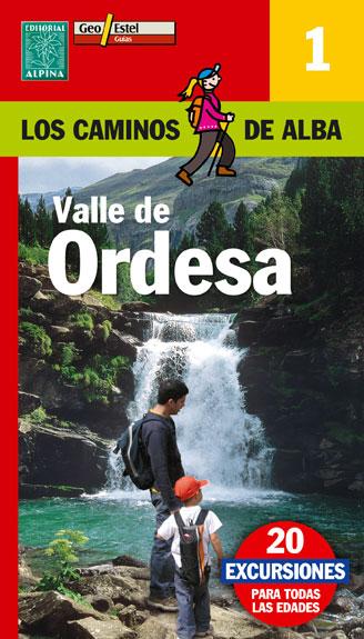 1. VALLE DE ORDESA -LOS CAMINOS DE ALBA -ALPINA