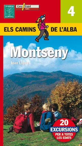 4. MONTSENY -ELS CAMINS DE L'ALBA -ALPINA