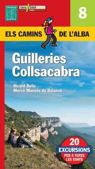 08. GUILLERIES COLLSACABRA -CAMINS DE L'ALBA -ALPINA