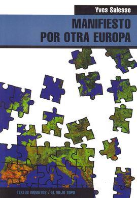 MANIFIESTO POR OTRA EUROPA