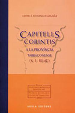 CAPITELLS CORINTIS A LA PROVINCIA TARRACONENSE -AROLA