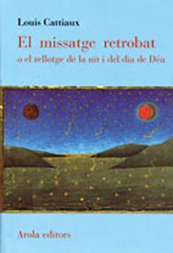 MISSATGE RETROBAT, EL -AROLA