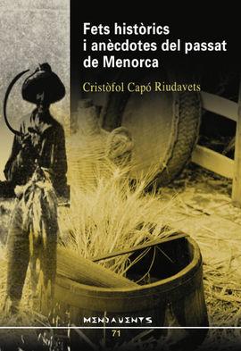 FETS HISTORICS I ANECDOTES DEL PASSAT DE MENORCA