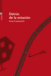II. DETRÁS DE LA ESTACIÓN
